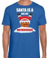 Fout kersttrui outfit santa is a big fat motherfucker blauw voor man