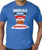 Grote maten fout kersttrui outfit santa is a big fat motherfucker blauw voor man