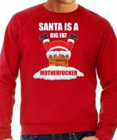 Grote maten foute kersttrui outfit santa is a big fat motherfucker rood voor man